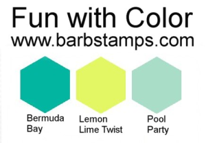 Fun with color today on my blog post.  Love this color combination of Bermuda Bay, Pool Party and Lemon Lime Twist. www.barbstamps.com #colorblocking #stampinup