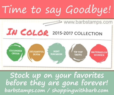 2015-2017 In Colors area retiring at the end of May.  Purchase your In Color products in my store at www.shoppingwithbarb.com #barbstamps #stampinismyjob