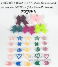 Receive the In Color Acrylic Shapes FREE when you purchase the I Want It ALL New Catalog Product Share from me. Go to www.barbstamps.com to reserve your share.