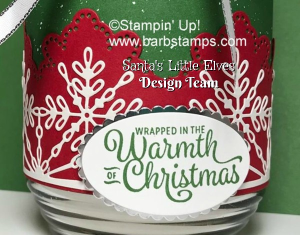 VIDEO and FREE printable project sheet on my blog showing you how to wrap candles to give as gifts. In my video, I use a battery operated tealight candle from the $1 store. The project sheet is for an 18 oz jar candle.  Get the details on both projects at www.barbstamps.com.  The project is part of the Santa's Little Elves Countdown to Christmas.  #santaslittleelves #stampinup #diy #cardmaking #snowflakesentiments @swirlysnowflakes