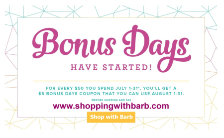 Get a $5 coupon for every $50 you spend in July.  Coupons are redeemable in August. More details at www.barbstamps.com