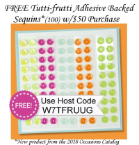Get these Brand New Tutti-frutti Adhesive Backed Sequins FREE when you place a qualifying order in my store at www.shoppingwithbarb.com and use this Host Code W7TFRUUG.  The sequins are coming in our Occasions Catalog that starts January 4th! #barbstamps #stampinup #tuttifrutti