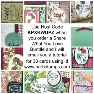 FREE 30 card tutorial for you when you order a Share What You Love Bundle from me www.shoppingwithbarb.com  These projects are nothing short of amazing!!!