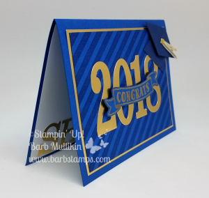 Graduation Card for a customer- details on my blog www.barbstamps.com. Card uses the Diagonal Stripe and Number of Years stamp sets and the Large Nubmers Framelits.  These items are retiring May 31, 2018. #stampinup #barbstamps #papecrafting #graduationcard