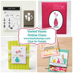 Check out my Varied Vases Online Class, get the class free when you purchase a bundle of products from me or pay $20.