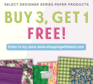 Buy 3 Get One FREE - select Designer Series Papers www.shoppingwithbarb.com