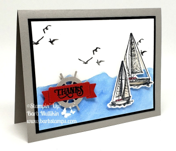 VIDEO for this card on my blog, join my team and get at least 20% off all your new catalog purchases www.barbstamps.com #stampinup #sailinghome