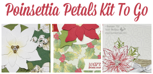 Poinsettia Petals Kit to go www.barbstamps.com