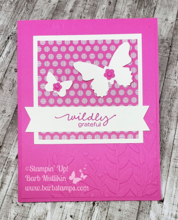 Fun with butterflies and the Lovely You stamp set www.barbstamps.com #stampinup #lovelyyou #swaps #butterflies #magentamadness