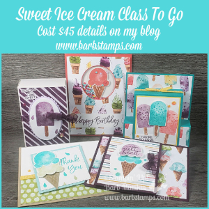 Sweet Ice Cream Class To Go www.barbstamps.com